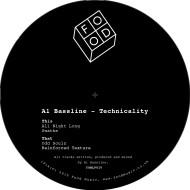 "A1 Bassline/TECHNICALITY EP 12"""