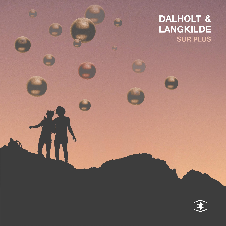 Dalholt & Langkilde/SUR PLUS LP