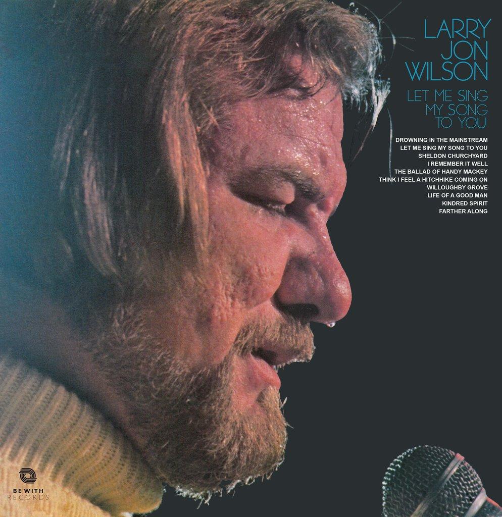 Larry Jon Wilson/LET ME SING MY SONG..LP
