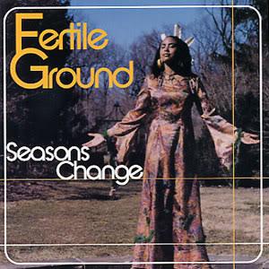 Fertile Ground/SEASONS CHANGE-IMPORT CD