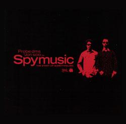 Spymusic/START OF SOMETHING BIG CD