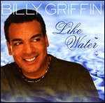Billy Griffin/LIKE WATER CD