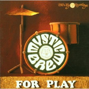Various/MYSTIC BREW: FOR PLAY CD