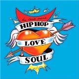 Various/HIP HOP LOVE SOUL CD
