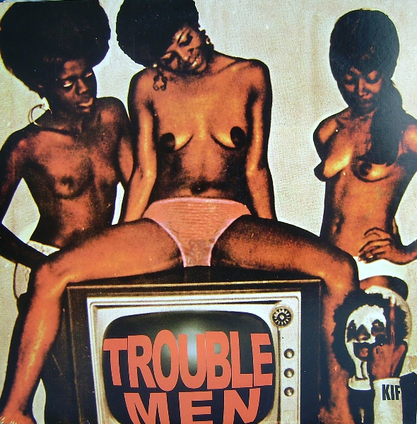 Trouble Men/TROUBLE MEN ON CD