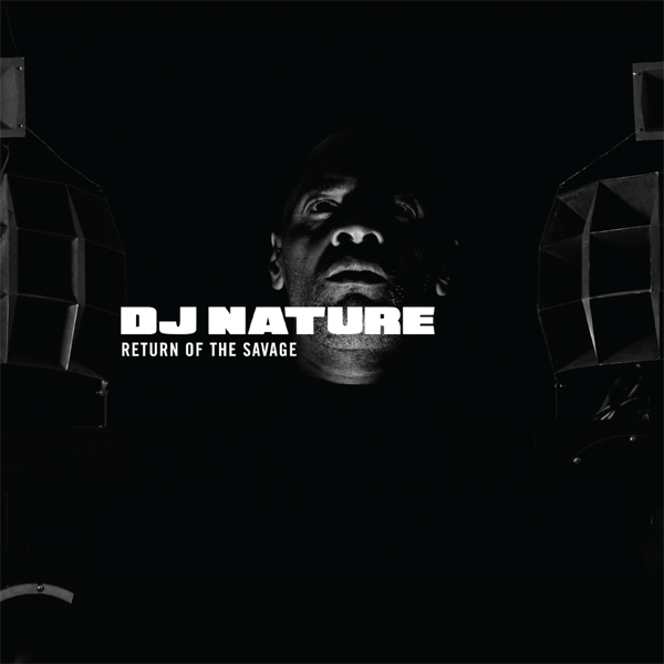 DJ Nature/RETURN OF THE SAVAGE MIXED CD