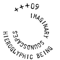 Hieroglyphic Being/IMAGINARY +++#9 CD