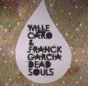 "Mlle Caro & Franck Garcia/DEAD SOULS 12"""
