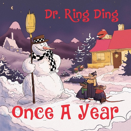 Dr. Ring Ding/ONCE A YEAR (XMAS) LP + 7""