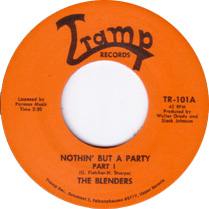 """Blenders, The/NOTHIN' BUT A PARTY 7"""""""