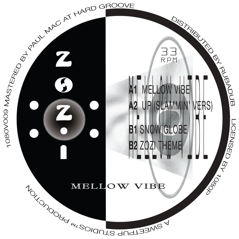 "DJ Zozi/MELLOW VIBE 12"""