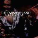 Fatback Band/FEEL THE FIRE BAH SAMBA 12""