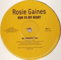 Rosie Gaines/RUN TO MY HEART (REMIX) 12""