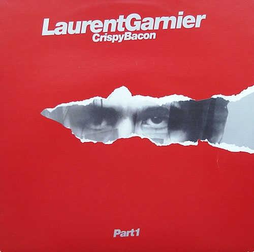 Laurent Garnier/CRISPY BACON 12""