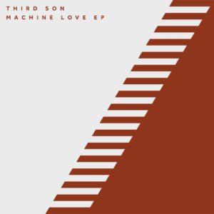 "Third Son/MACHINE LOVE EP 12"""