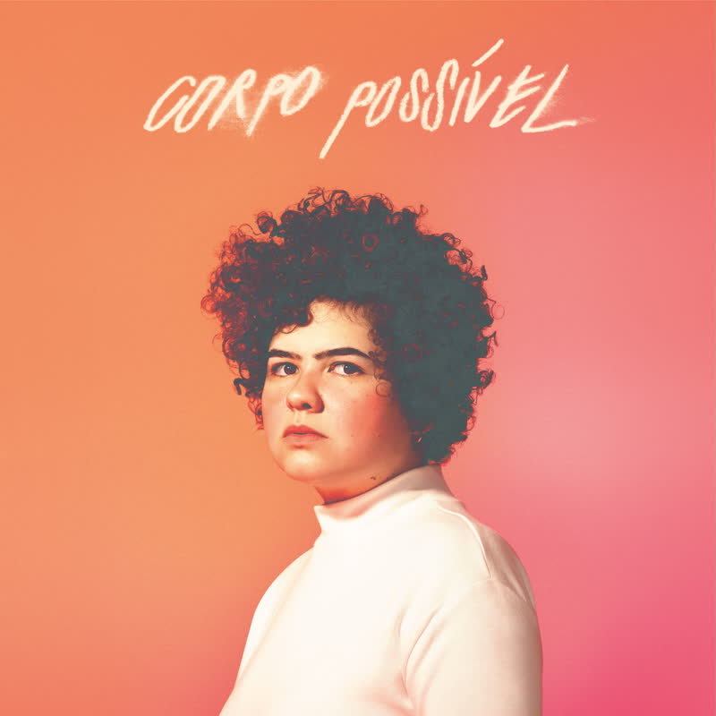 Bruna Mendez/CORPO POSSIVEL LP