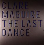 """Clare Maguire/THE LAST DANCE RMX'S 12"""""""