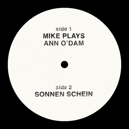 Mike Simonetti/MIKE PLAYS ANN O'DAM 12""