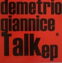 Demetrio Giannice/TALK EP 12""
