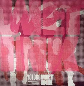 Yotoko/WET INK  DLP