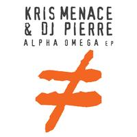 Kris Menace & DJ Pierre/ALPHA OMEGA 12""