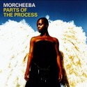 Morcheeba/PARTS OF THE PROCESS CD