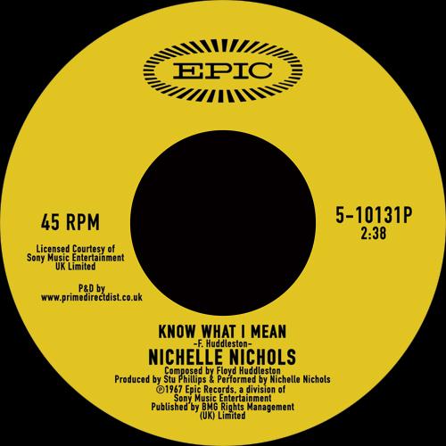 """Nichelle Nichols/KNOW WHAT I MEAN 7"""""""