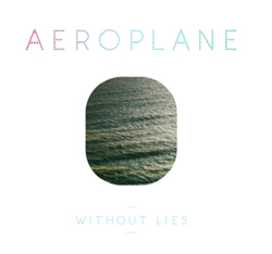 Aeroplane/WITHOUT LIES 12""