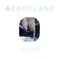 Aeroplane/MY ENEMY - GREEN VELVET 12""
