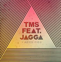 TMS/I NEED YOU 12""