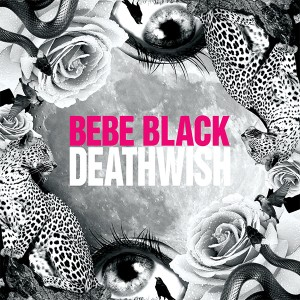 "Bebe Black/DEATHWISH EP 12"""