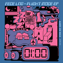 Fede Lng/FLIGHT MODE EP 12""