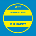 "Tripmastaz & Guti/R U HAPPY 12"""