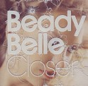 Beady Belle/CLOSER CD