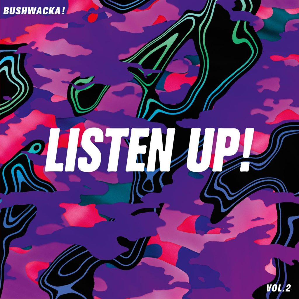 Bushwacka/LISTEN UP! VOL. 2 DLP