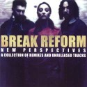 Break Reform/NEW PERSPECTIVES:REMIX CD
