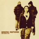Break Reform/REFORMATION CD