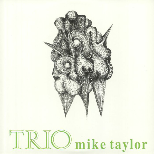 Mike Taylor Trio/TRIO LP