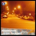 "Houseshoes & Jordan Rockwell/LA #4 10"""