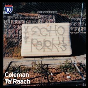 "Coleman & Ta'Raach/LA #9 10"""