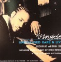 D'Angelo/UNRELEASED RARE & LIVE  DLP