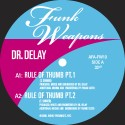 Dr. Delay/RULE OF THUMB 12""