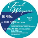 Regal/SHOCK YA' MIND EP 12""