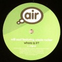Will Saul/WHERE IS IT (FEAT U RUCKER)12""