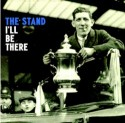 Stand, The/I'LL BE THERE  7""