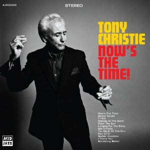 Tony Christie/NOW'S THE TIME!  LP