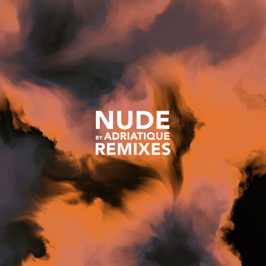 Adriatique/NUDE REMIXES 12""