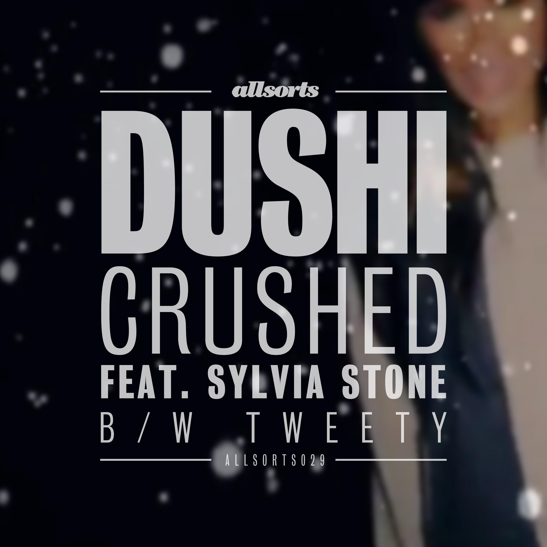 """Dushi/CRUSHED 12"""""""