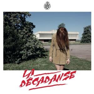 """La Decadanse/LA DECADANSE EP 12"""""""
