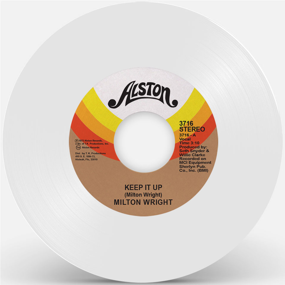 Milton Wright/KEEP IT UP (WHITE) 7""